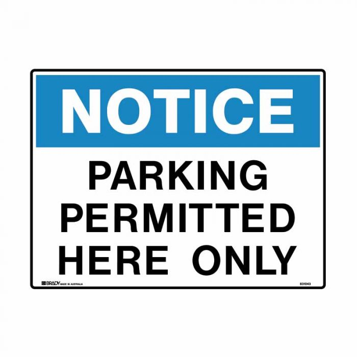 831043 Building & Construction Sign - Notice Parking Permitted Here Only