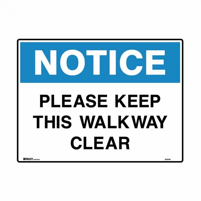 831045 Building & Construction Sign - Notice Please Keep This Walkway Clear