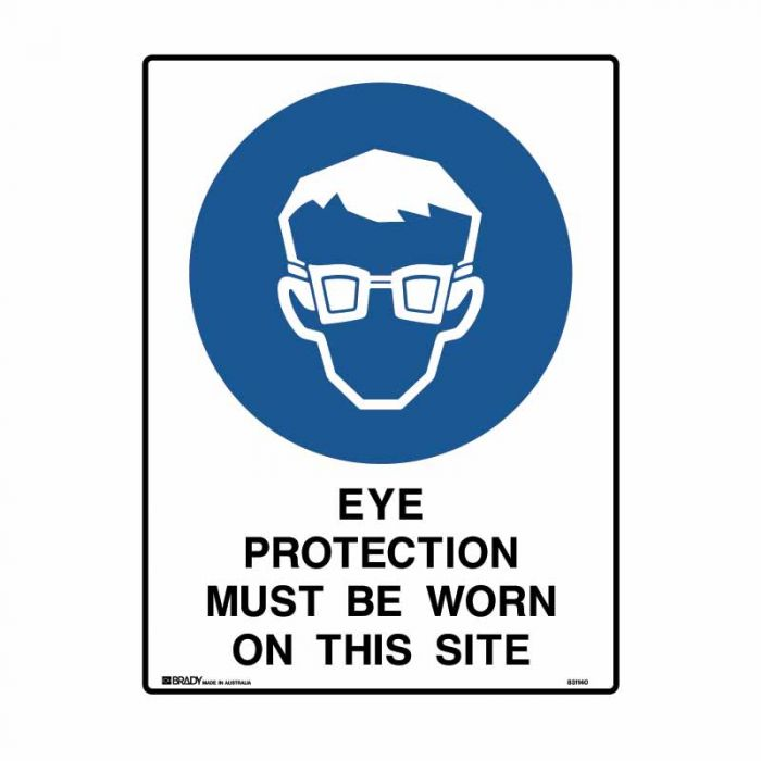 831140 Building & Construction Sign - Eye Protection Must Be Worn On This Site
