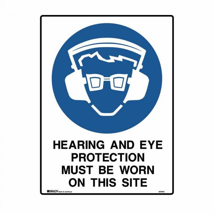 831142 Building & Construction Sign - Hearing And Eye Protection Must Be Worn On This Site