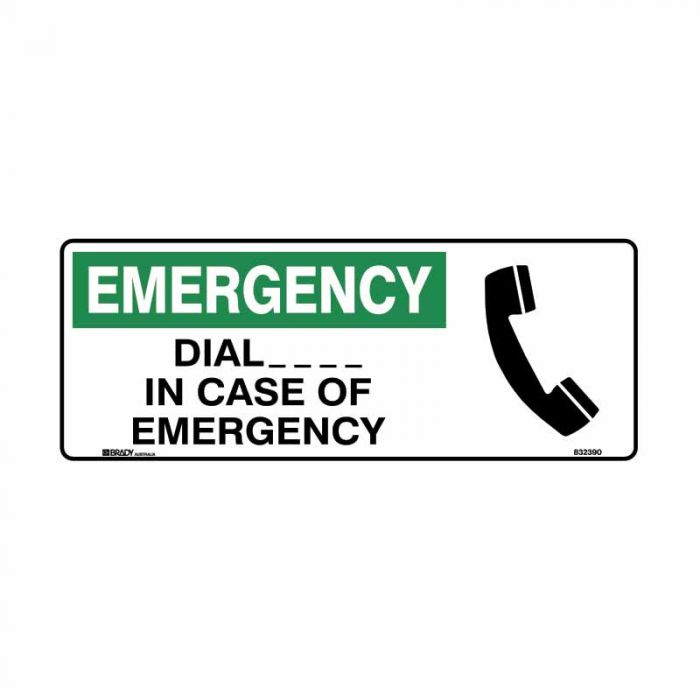 832390 Emergency Information Sign - Emergency Dial ___ In Case Of Emerency