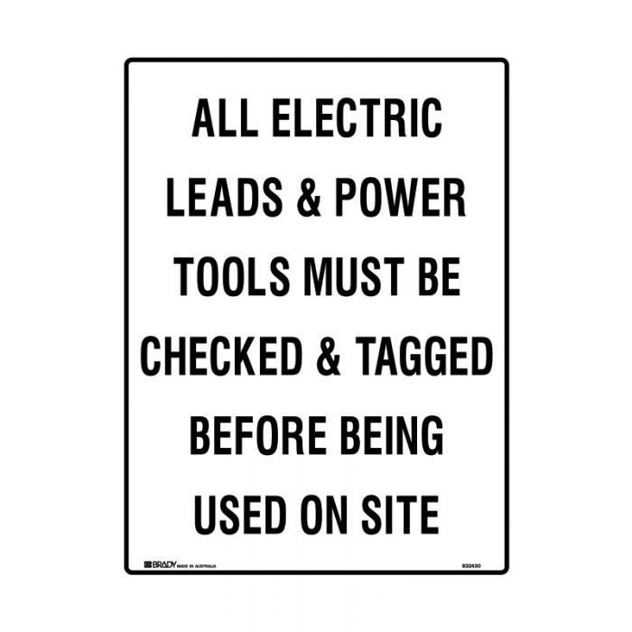 832430 Building & Construction Sign - All Electrical Leads & Power Tools Must Be Checked & Tagged