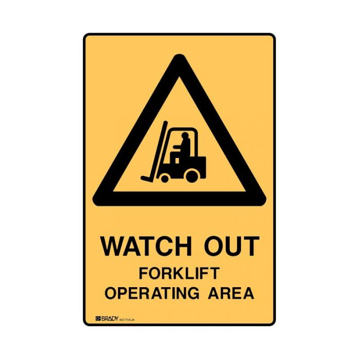 Forklift Safety Sign - Watch Out For Forklift Operating Area (Metal) H450mm x W300mm