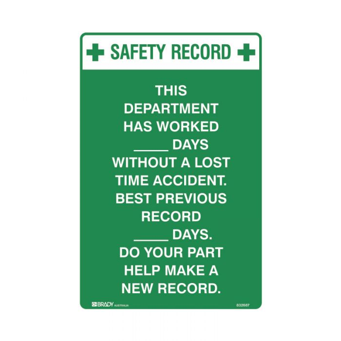 832687 Emergency Information Sign - Safety Record This Department Has Worked____Days Without A Lost
