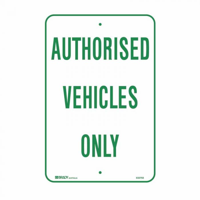 832759 Parking & No Parking Sign - Authorised Vehicles Only