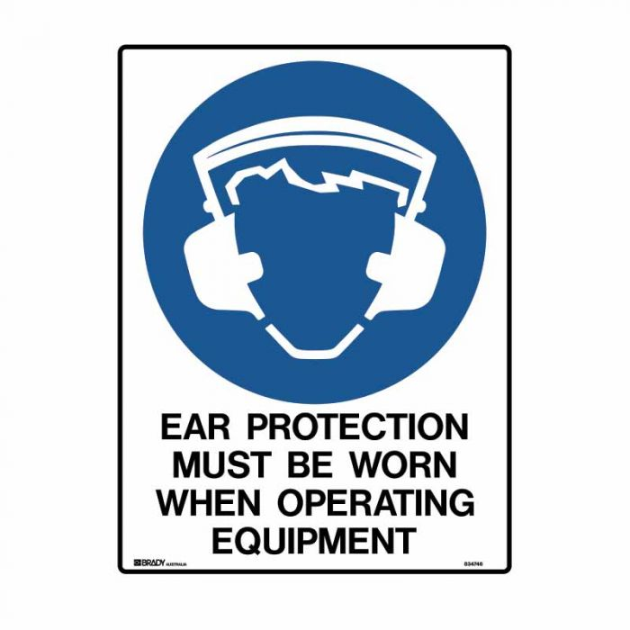 834746 Building & Construction Sign - Ear Protection Must Be Worn When Operating Equipment