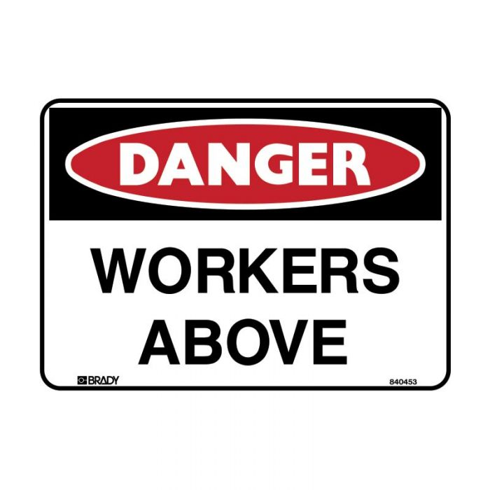 835819 Danger Sign - Workers Above