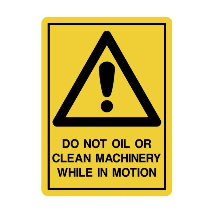 838814 Small Stick On Labels - Do Not Oil Or Clean Machinery While In Motion