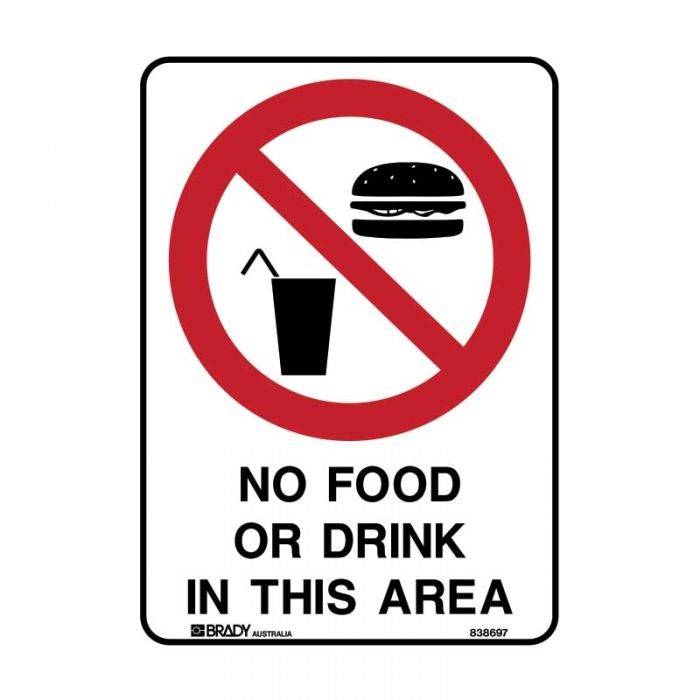 840077 Prohibition Sign - No Food Or Drink In This Area