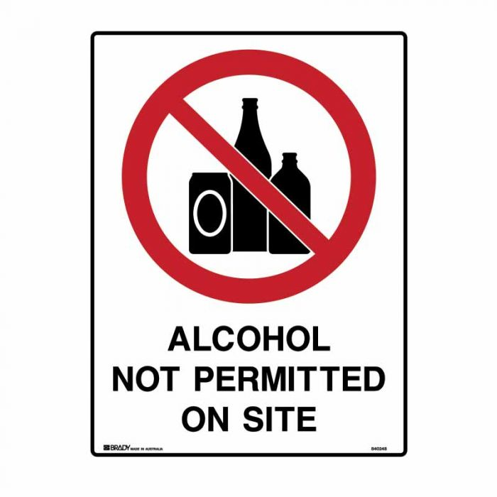 840248 Building & Construction Sign - Alcohol Not Permitted On Site