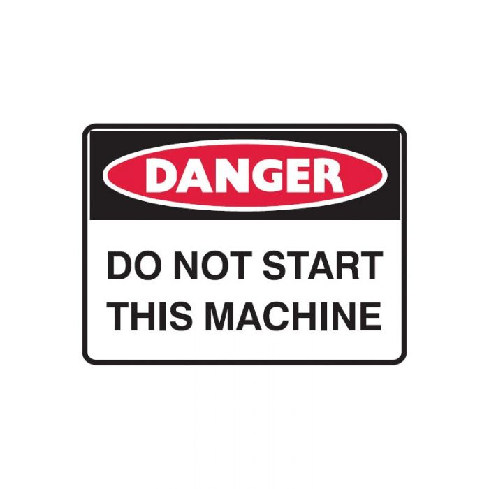 840443 Small Stick On Labels - Danger Do Not Start Machine