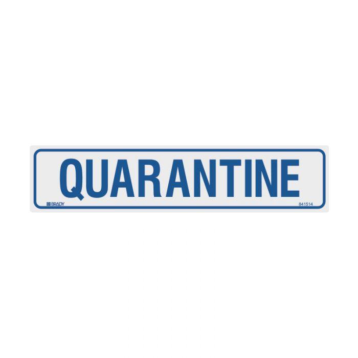 841514 Door Sign - Quarantine