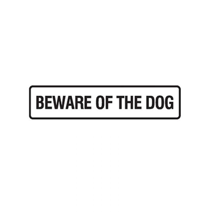 841517 Door Sign - Beware Of The Dog