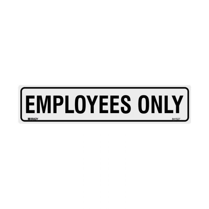 841527 Door Sign - Employees Only