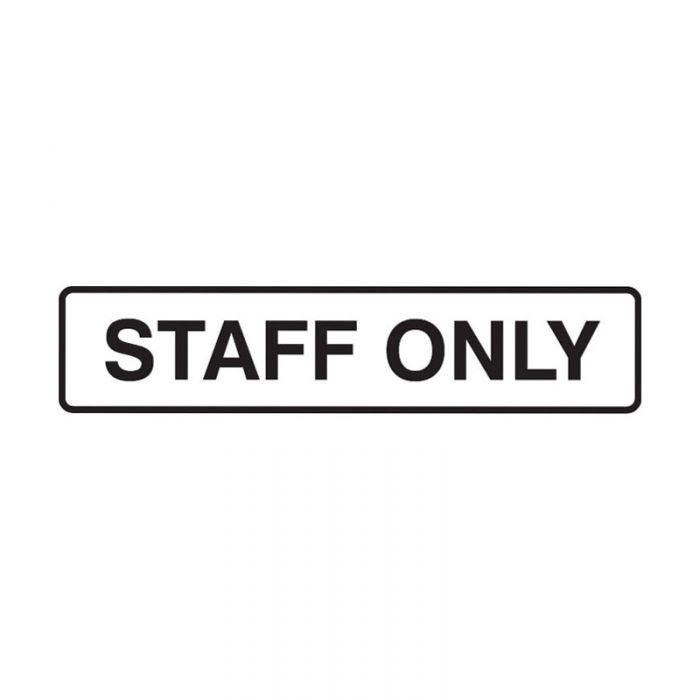 841561 Door Sign - Staff Only