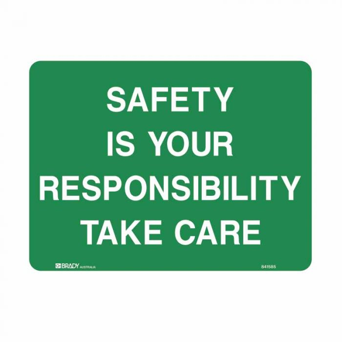 841580 Emergency Information Sign - Safety Is Your Responsibility Take Care