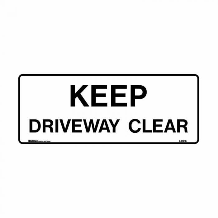 841615 Building & Construction Sign - Keep Driveway Clear