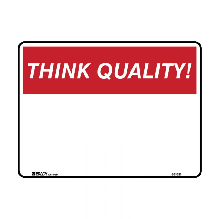 841889-Blank-Safety-Sign---Think-Quality