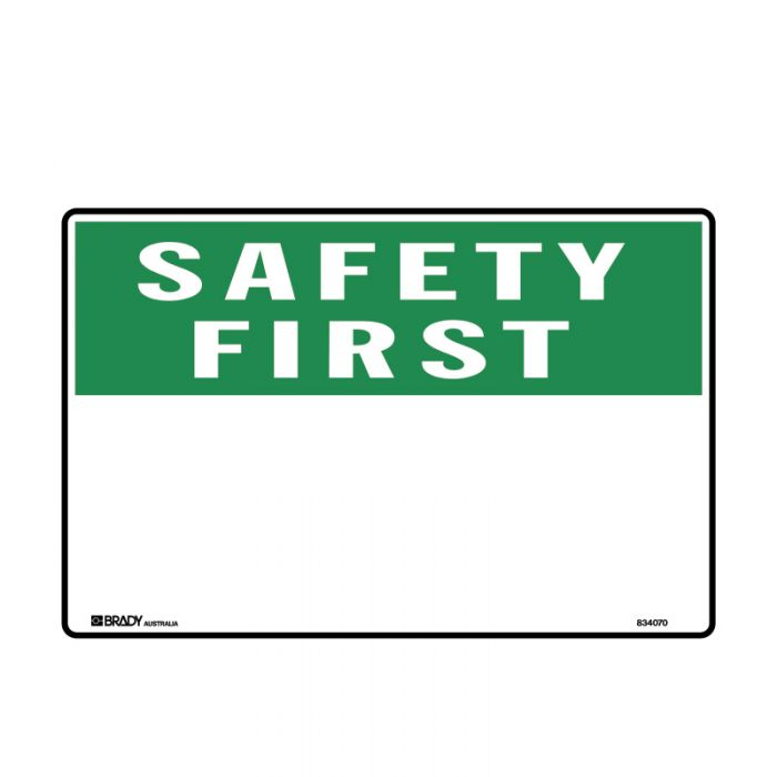 841971-Blank-Safety-Sign---Safety-First