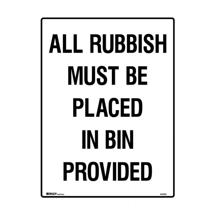 842158 Building & Construction Sign - All Rubbish Must Be Placed In Bin Provided