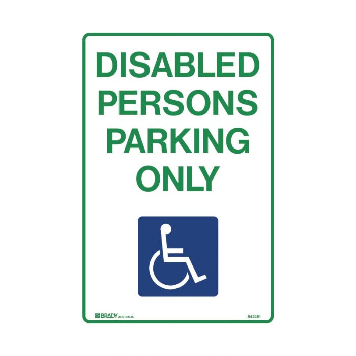 842281 Accessible Traffic & Parking Sign - Disabled Persons Parking Only