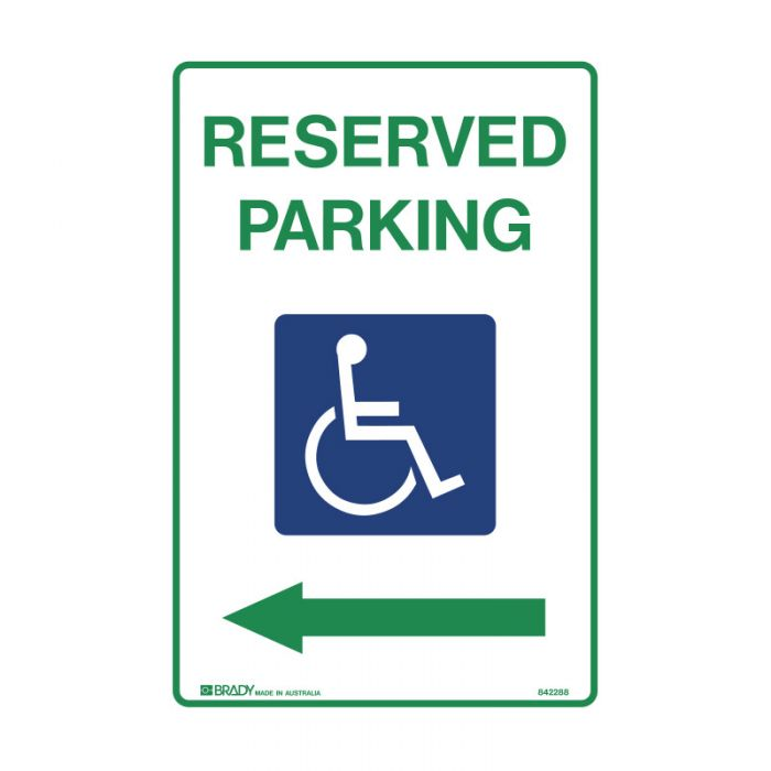 842288 Accessible Traffic & Parking Sign - Reserved Parking Arrow Left