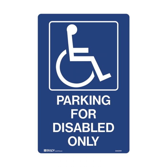 842292 Accessible Traffic & Parking Sign - Parking For Disabled Only
