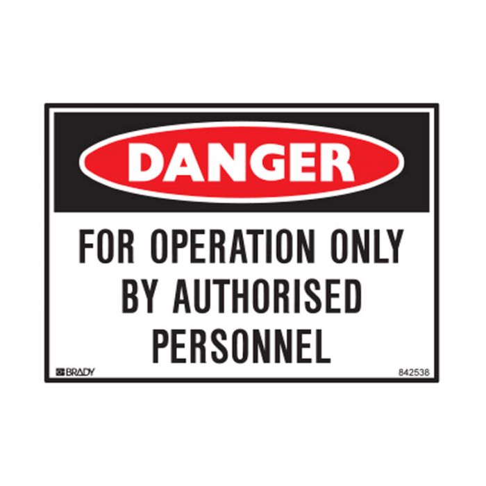 842538 Small Stick On Labels - Danger For Operation Only By Authorised Personnel