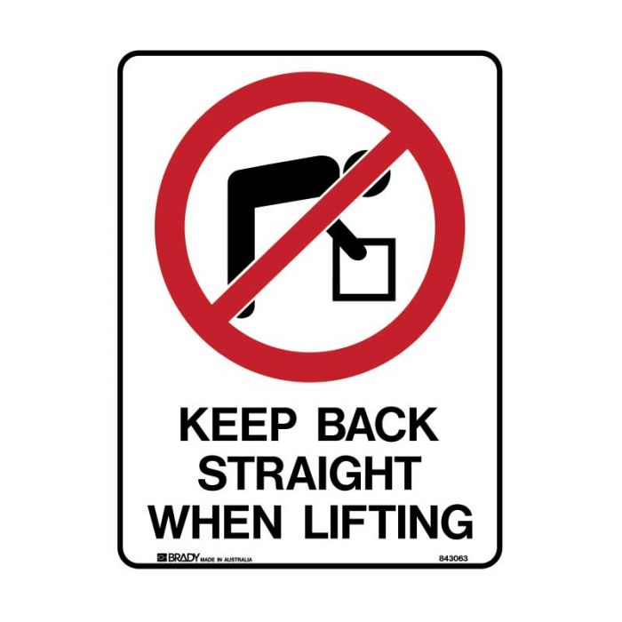 842604 Prohibition Sign - Keep Back Straight When Lifting