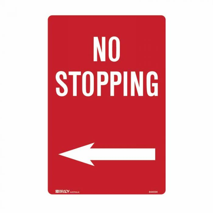844024 No Standing Sign - No Stopping Arrow Left