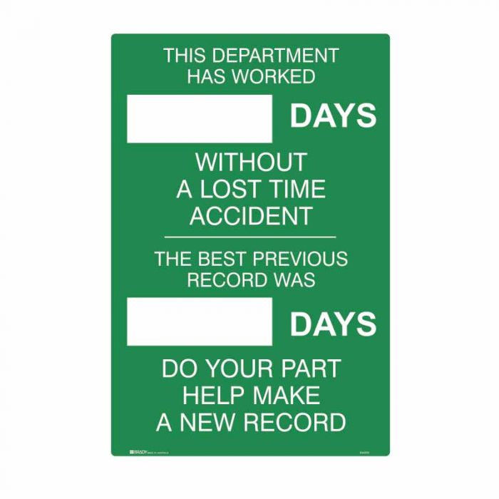 844210 Emergency Information Sign - This Department Has Worked Days Without A Lost Time Accident..