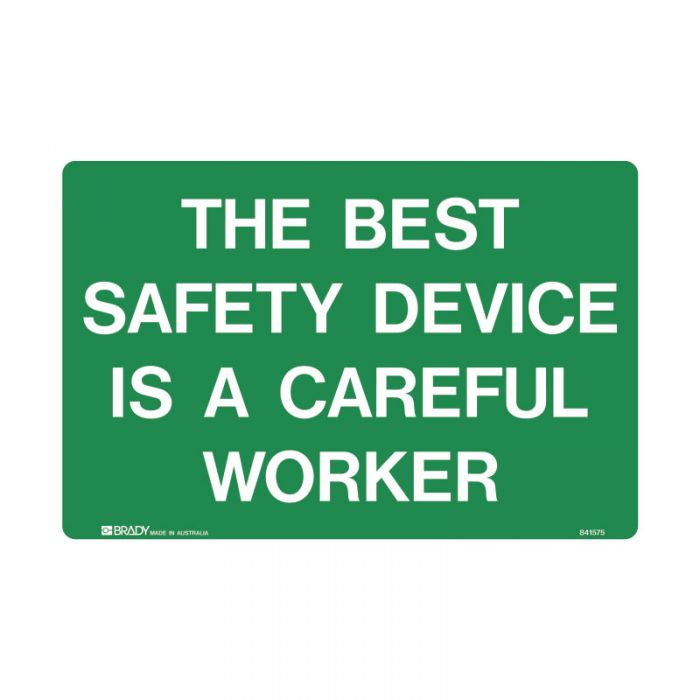 844283 Emergency Information Sign - The Best Safety Device Is A Careful Worker