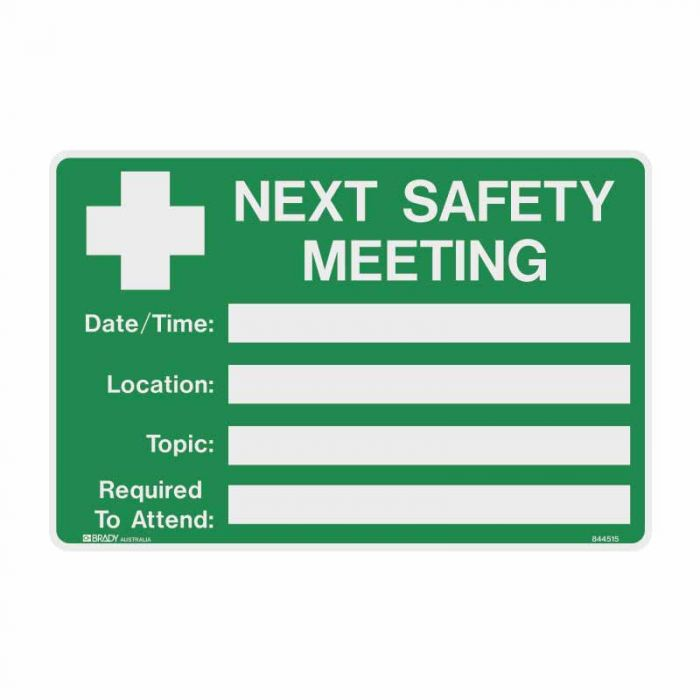 844515 Emergency Information Sign - Next Safety Meeting Date Time Location Topic Required To Attend