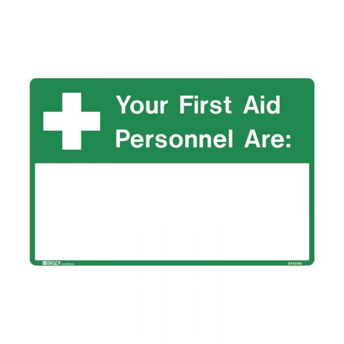 844846 Emergency Information Sign - Your First Aid Personnel Are