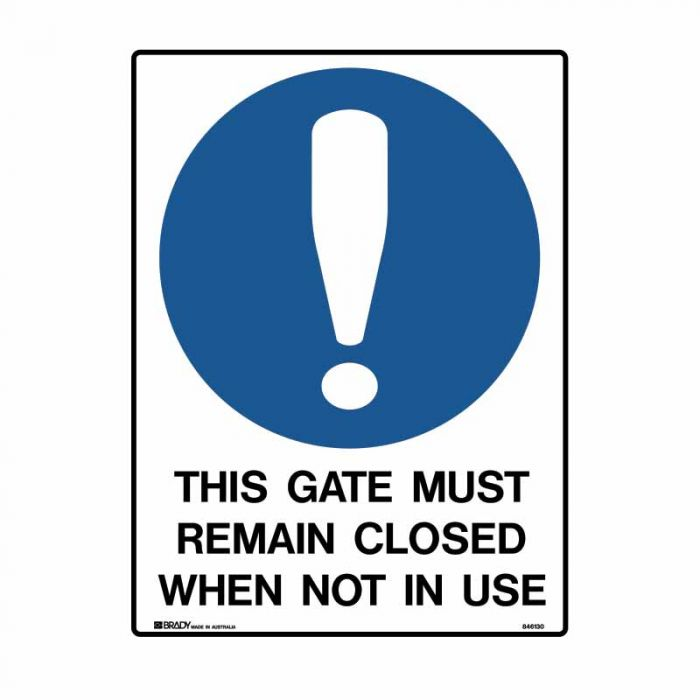 846130 Building & Construction Sign - This Gate Must Remain Closed When Not In Use