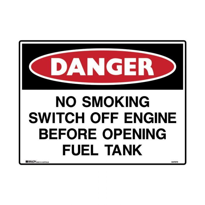 847572 Mining Site Sign - Danger No Smoking Switch Off Engine Before Opening Fuel Tank