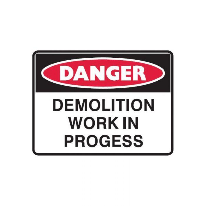 847628 Mining Site Sign - Danger Demolition Work In Progress