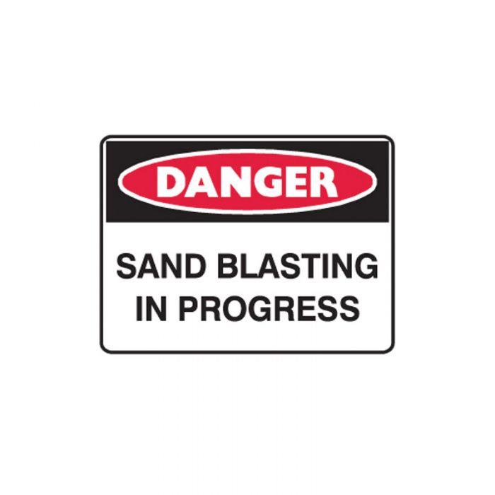847645 Mining Site Sign - Danger Sand Blasting In Progress