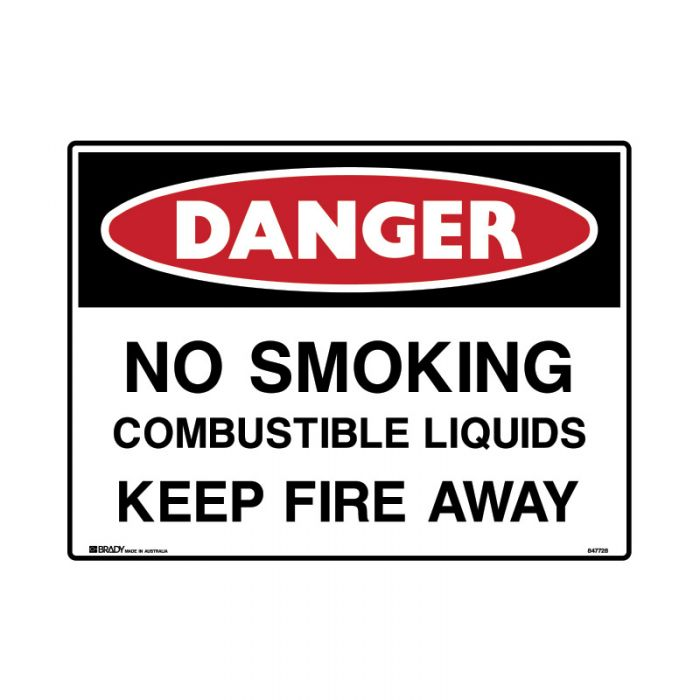 847728 Mining Site Sign - Danger No Smoking Combustible Liquids Keep Fire Away