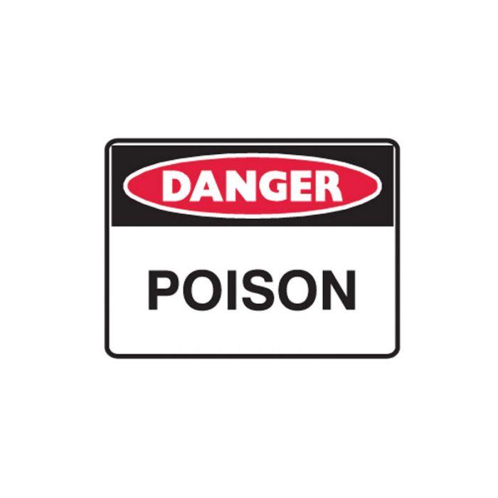 847765 Mining Site Sign - Danger Poison