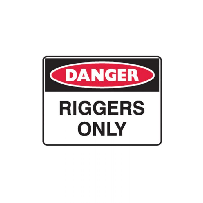847810 Mining Site Sign - Danger Riggers Only