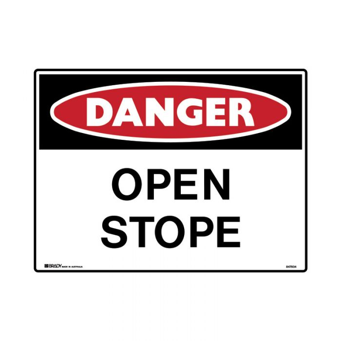 847836 Mining Site Sign - Danger Open Stope
