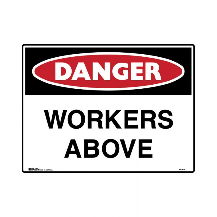 847840 Mining Site Sign - Danger Workers Above