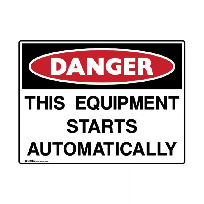 847920 Mining Site Sign - Danger This Equipment Starts Automatically