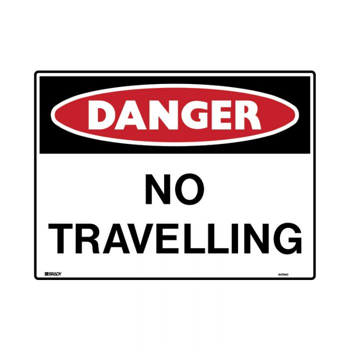 847940 Mining Site Sign - Danger No Travelling