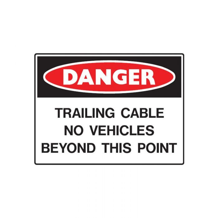847948 Mining Site Sign - Danger Trailing Cable No Vehicles Beyond This Point