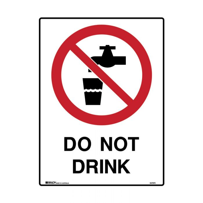 847971 Mining Site Sign - Do Not Drink