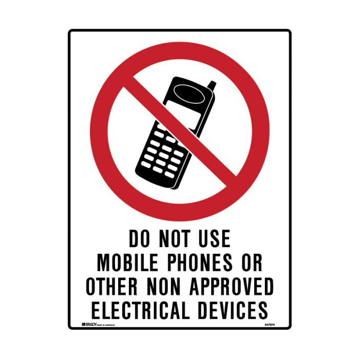 847975 Mining Site Sign - Do Not Use Mobile Phones Or Other Non Approved Electrical Devices