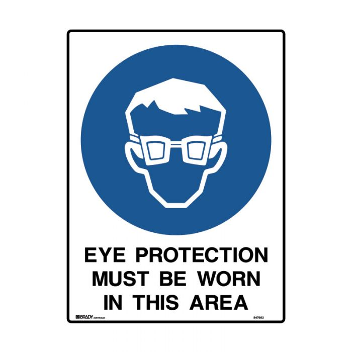847982 Mining Site Sign - Eye Protection Must Be Worn In This Area