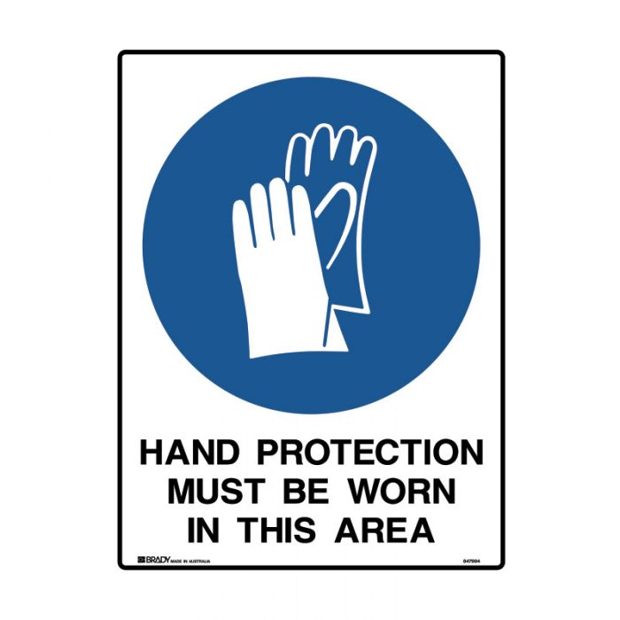 847995 Mining Site Sign - Hand Protection Must Be Worn In This Area